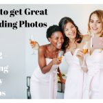 How To Get Great Wedding Photos – Part Two – Getting Ready