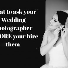 What to ask your Wedding Photographer BEFORE your hire them