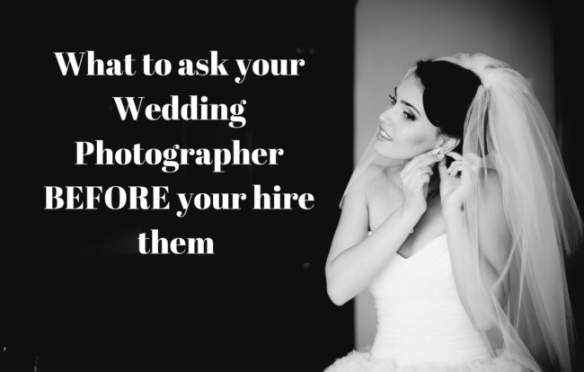 These are the questions every bride must ask their wedding photographer before they hire them