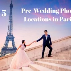 Top 5 Pre-Wedding Photo Locations in Paris