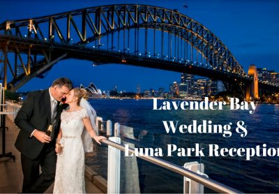 Lavender Bay Wedding - Luna Park Reception